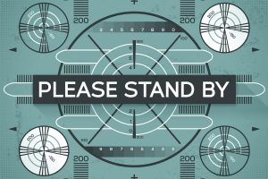 please-stand-by_problem_technical-difficulties_tv_mistake_test-screen-by-filo-getty-100787977-large